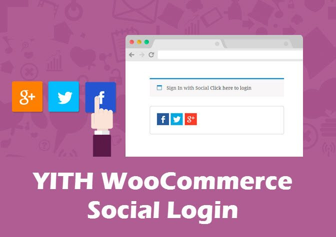 why woocommerce for ecommerce -YITH WooCommerce Social Login